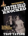 Ghosts by Gaslight 1: And the Dead Knocked - Troy Taylor