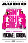 Isn't She Great? - Michael Korda
