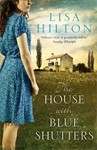 The House with Blue Shutters - Lisa Hilton