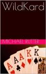 WildKard - Michael Rutter
