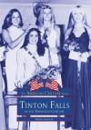 Tinton Falls, New Jersey (Images of America Series) - Randall Gabrielan