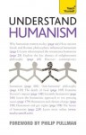 Understand Humanism: Teach Yourself - Mark Vernon