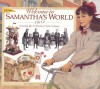 Welcome to Samantha's World · 1904: Growing Up in America's New Century (American Girls Collection) - Catherine Gourley, Jodi Evert, Michelle Jones