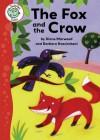The Fox and the Crow - Diane Marwood, Barbara Nascimbeni