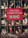 Merry Christmas ABC - Leisure Arts, Carol Emmer, Donna Vermillion Giampa, Jane Chandler, Jorja Hernandez, Linda Culp Calhoun, Nancy Docktor
