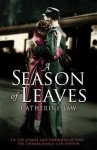 A Season of Leaves - Catherine Law