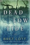 Dead Low Tide - Bret Lott