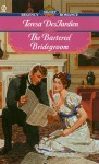 The Bartered Bridegroom - Teresa DesJardien