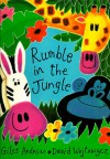 Rumble in the Jungle - Giles Andreae, David Wojtowycz