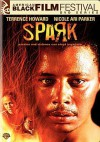 Spark - Garret Williams, Terrence Howard, Nicole Ari Parker
