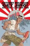 Get Jiro!. Writer, Anthony Bourdain - Anthony Bourdain