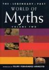 World of Myths - Felipe Fernández-Armesto