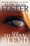 The Human Blend - Alan Dean Foster