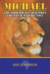 Michael: The Shockwave: Dauphin - The Final Flight 2003 - Amy Johnson