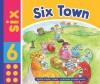 Six Town - Nancy Loewen, Ronnie Rooney