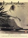 Kasturba: A Life - Arun Gandhi