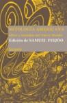 Mitología americana: mitos y leyendas del Nuevo Mundo - Samuel Feijóo