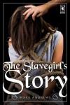 The Slavegirl's Story - Mark Andrews