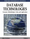 Database Technologies: Concepts, Methodologies, Tools, and Applications. Contemporary Research in Information Science and Technology Book Series. - John Erickson