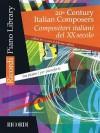 20th Century Italian Composers: For Piano - Alfonso Alberti, Hal Leonard Publishing Corporation