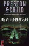 De verloren stad (Pocket) - Douglas Preston, Lincoln Child, Marjolein van Velzen