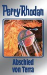 "Perry Rhodan 93: Abschied von Terra (Silberband): 13. Band des Zyklus ""Aphilie"" (Perry Rhodan-Silberband) (German Edition) - Clark Darlton, H. G. Ewers, Kurt Mahr, William Voltz, Sabine Kropp, Klaus N. Frick, Johnny Bruck"