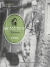 My Dog Tulip (MP3 Book) - J.R. Ackerley, Ralph Cosham