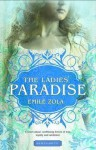 The Ladies' Paradise (Les Rougon-Macquart, #11) - Émile Zola