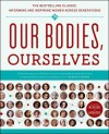 Our Bodies, Ourselves - Boston Women's Health Book Collective, Judy Norsigian