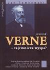Juliusz Verne - Tajemnicza wyspa? - Jan Tomkowski