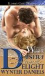 Desert Island Delight (Wanton Weston Women, #3) - Wynter Daniels