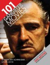 101 Gangster Movies You Must See Before You Die - Steven Jay Schneider