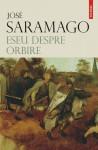 Eseu despre orbire - José Saramago, Mioara Caragea
