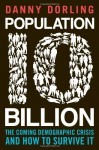Population 10 Billion - Danny Dorling