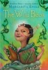 The Wild Book - Margarita Engle
