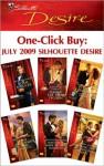 One-Click Buy: July 2009 Silhouette Desire - Michelle Celmer, Katherine Garbera, Day Leclaire, Olivia Gates, Bronwyn Jameson, Sandra Hyatt
