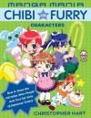 Manga Mania Chibi and Furry Characters: How to Draw the Adorable Mini-Characters and Cool Cat-Girls of Manga - Christopher Hart