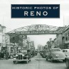 Historic Photos of Reno - Donnelyn Curtis, Steve Cox