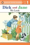 We Look (Read With Dick And Jane 1) - Grosset & Dunlap Inc.