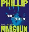 Proof Positive (Audio) - Phillip Margolin, Margaret Whitton