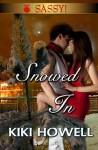 Snowed In - Kiki Howell