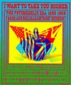 I Want to Take You Higher: The Psychedelic Era 1965-1969 - James Henke, Parke Putterbaugh, Barry Miles, Charles Perry