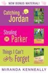 Miranda Kenneally Bundle: Catching Jordan, Stealing Parker, Things I Can't Forget - Miranda Kenneally