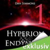 Hyperion & Endymion 1 - Dan Simmons, Detlef Bierstedt
