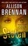 Stolen (Lucy Kincaid Novels) - Allison Brennan