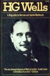 H.G. Wells - Jeanne MacKenzie, Norman Ian MacKenzie