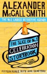 THE SLICE OF NO.1 CELEBRATION STORYBOOK - Alexander McCall Smith