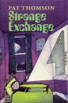 Strange Exchange - Pat Thomson