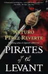Pirates of the Levant - Margaret Jull Costa, Arturo Pérez-Reverte