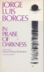 In Praise of Darkness: 2 - Jorge Luis Borges, Norman Thomas di Giovanni